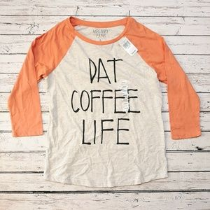 NWT MIGHTY FINE Raglan Coffee Life Shirt Size L